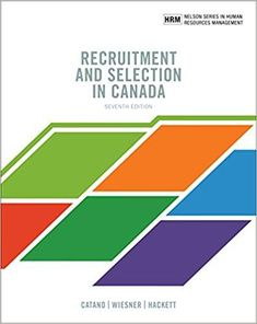 Recruitment And Selection In Canada 7th Canadian Edition By Victor Catano Willi Wiesner ISBN