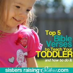 Top 5 Bible Verses to Teach Your Toddler