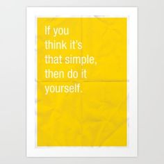 if you think its that simple
