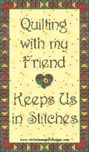 Is your best friend a quilter too?