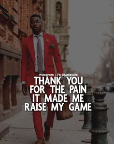 Praising the Lord for what I have right now, is improving my ability to … – Game Day Quotes Thug Quotes, Boy Quotes, Wise Quotes, Attitude Quotes, Success Quotes, Words Quotes, Quotes To Live By, Motivational Quotes, Inspirational Quotes