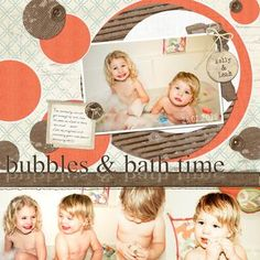 #scrapbooking Bubbles & Bathtime Digital Scrapbook Layout Project Idea from Creative Memories    http://www.creativememories.com