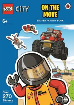 Lego City: on the Move Sticker Activity Book (9780723291244) | hive.co.uk