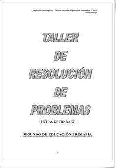 """Recursos didácticos para imprimir, ver, leer: """"Taller de resolución de problemas para 2º Nivel de Primaria"""" (Isabel Echenique)"""