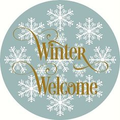 Winter Welcome Doorhanger Door hanger -Reusable Mylar Stencil, Sign Stencils Welcome Stencil, Sign Stencils, Door Hangers, Snowflakes, Seasons, Winter, Wreaths, Winter Time, Seasons Of The Year