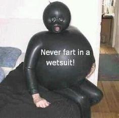 Fart wet suit not good