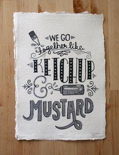 A4 Original Typography Art - 'We go together like Ketchup & Mustard' - Hand Lettering / Original Art / Vintage Retro Type / Chalkboard