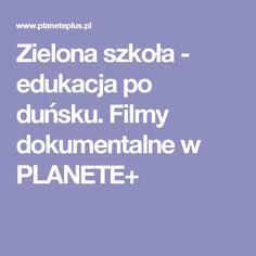 Zielona szkoła - edukacja po duńsku. Filmy dokumentalne w PLANETE+