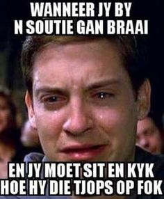 We all know the feeling! Tag a soutie! #noubraai #southafrica #soutie - Enjoy the Shit South Africans Say! #CapeTown #africa #comedy #humor #braai #afrikaans