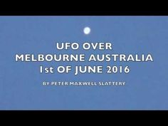 UFO over Melbourne 1st of June 2016 - YouTube