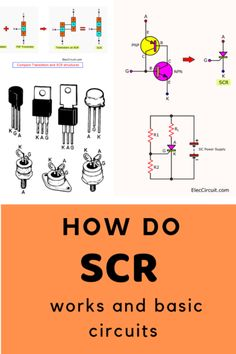 How do SCR works and basic circuits - how do scr circuit works - Simple Electronics, Power Electronics, Electronics Basics, Electronics Components, Electronics Projects, Basic Electronic Circuits, Electronic Circuit Design, Electronic Schematics, Electronic Engineering