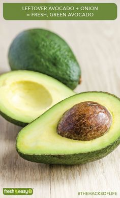 Keep leftover avocados fresh by storing them with sliced onion!