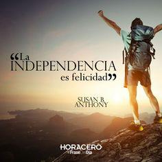 """""""La independencia es felicidad"""" Susan B. Anthony #Frases #Citas #FraseDelDía"""