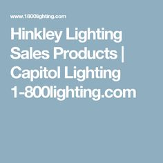 Hinkley Lighting Sales Products | Capitol Lighting 1-800lighting.com