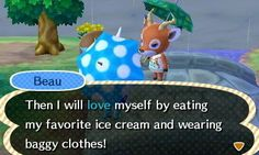 And they remind us how much we really have in common.   Community Post: 22 Reasons Animal Crossing Villagers Are The Realest