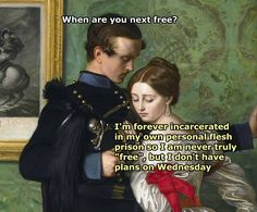 ''When are you next free?'' source: Classical Art Memes