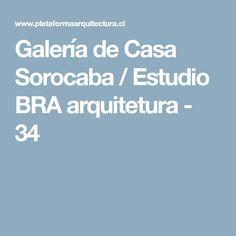 Galería de Casa Sorocaba / Estudio BRA arquitetura - 34