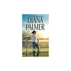Denim and Lace : Library Edition (Unabridged) (CD/Spoken Word) (Diana Palmer)