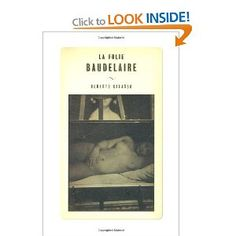 La Folie Baudelaire: Roberto Calasso