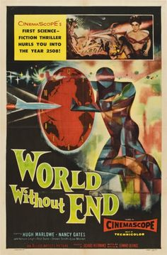 85758: World Without End (Allied Artists, 1956). One : Lot 85758