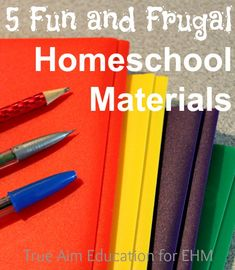 5 Fun and Frugal Homeschool Materials