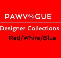Red/White/Blue Patriotic Fashions