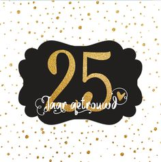 lovz | uitnodiging 25 jaar getrouwd goud look confetti en sierletters Confetti, Wedding Day, Happy Birthday, Anniversary, Design, Pi Day Wedding, Happy Aniversary, Happy Brithday, Marriage Anniversary
