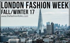London Fashion Week Fall Winter 2017 | The Fashion Folks    fashion beauty blogpost fashionpost style inspiration outfits street style fashion week designer fashionblog beautyblog trends spring 2017