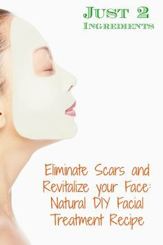 Wow just 2 ingredients! Eliminate Scars and Revitalize your Face: Natural DIY Facial Treatment Recipe