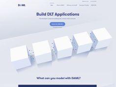 Landing page for DAML (Blockchain Startup) by Julien Renvoye Ui Animation, Homepage Design, Application Design, Web Design Inspiration, Show And Tell, Corporate Brochure, User Interface, Blockchain, Website