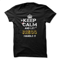 Keep calm and Let RIESS Handle it TeeMaz - #couple shirt #sweater vest. ORDER NOW => https://www.sunfrog.com/Names/Keep-calm-and-Let-RIESS-Handle-it-TeeMaz.html?68278