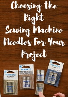 Choosing the Right Sewing Machine Needles