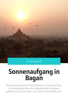 Den Sonnenaufgang in Bagan bewunderst du am besten von einer der unzähligen Pagoden aus, die sich über eine Ebene am Ostufer des Irrawaddy-Flusses verteilen. Bagan, Best Planners, Earth Quake, Sunrise, River