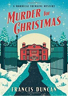 Murder for Christmas (Mordecai Tremaine Mystery)