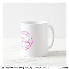DIY Template U can easily replace TEXT   photo Coffee Mug