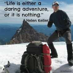 """""""Life is either a daring adventure, or it is nothing."""" Helen Keller #inspiration #davidshoup #quotes #helenkeller"""
