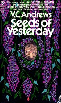 Seeds of yesterday, V. C. Andrews