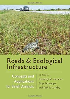 Roads and Ecological Infrastructure: Concepts and Applications for Small Animals (Wildlife Management and Conservation) by Kimberly M. Andrews  Ebook Online