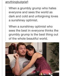 the grumbly grump and the sunshiney optimist <3