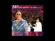 """For Your Service Lord"" Mattie Moss Clark"