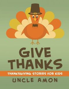Give Thanks: Thanksgiving Stories, Jokes for Kids, and Th... https://www.amazon.com/dp/1519144911/ref=cm_sw_r_pi_dp_x_2gHkybHD1DQ2Z