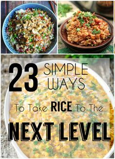 23 Simple Ways To Take Rice To The Next Level
