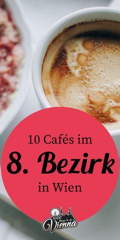 Ein herzliches Hallo aus der Josefstadt! Im Zuge unserer Café-Serie waren wir diesmal im 8. Bezirk unterwegs und präsentieren euch 10 Cafés, die auf jeden Fall einen Besuch wert sind. Brunch, Hidden Places, Vienna, Coffee, Tableware, Holiday, Travel, Food, Coffee Cafe