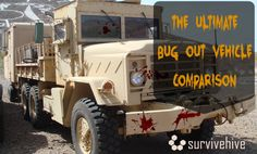 "In an emergency you may need to evacuate. Many people prepare by building specially designed ""bug out vehicles"" for this purpose. We compare the options."