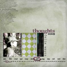 Thoughts A page with my son, Felix. Here I used: Reflections kit by Viva Artistry
