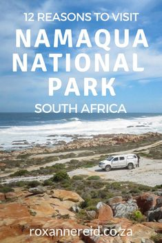 There's lots more to Namaqua National Park than spring flowers. Here are 12 reasons to visit at any time of year. Kruger National Park, National Parks, Sa Tourism, Camping In Ohio, Africa Destinations, Slow Travel, Travel Tips, Go Hiking, Africa Travel