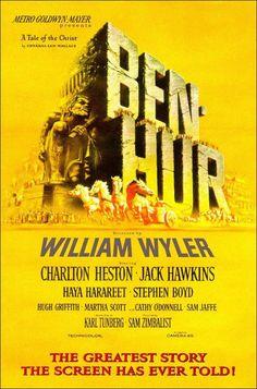 Ben-Hur. 1959. William Wyler.  Como llevar a alguien al cine para verla dos veces.