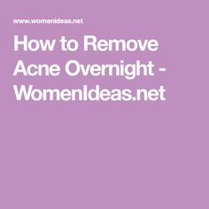 Learn how to remove acne overnight. Homemade Acne Treatment, Best Acne Treatment, Natural Skin Tightening, Pimples Overnight, Cream For Oily Skin, Coconut Oil For Acne, Mascara Tips, Remove Acne