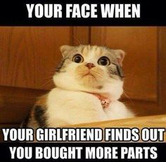 Your face when your girlfriend finds out you bought more parts. #bikerhumor #bikerlife #cyclecrunch