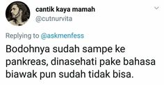 Funny Tweets Twitter, Twitter Quotes, Tweet Quotes, Mood Quotes, Quotes Lucu, Quotes Galau, Jokes Quotes, Funny Quotes, Text Jokes